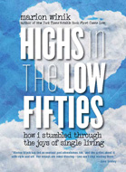 Highs in the Low Fifties by Marion Winik